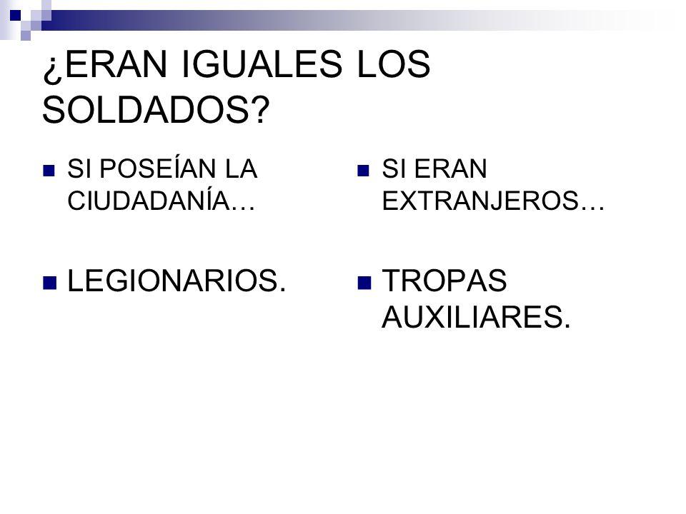 ¿ERAN IGUALES LOS SOLDADOS