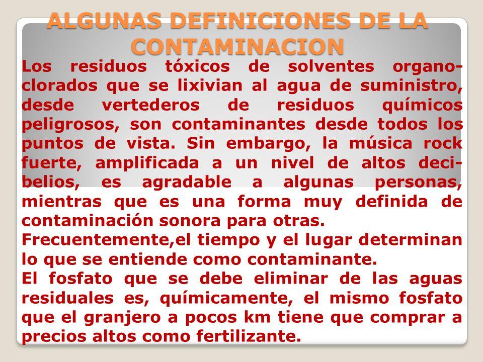 ALGUNAS DEFINICIONES DE LA CONTAMINACION