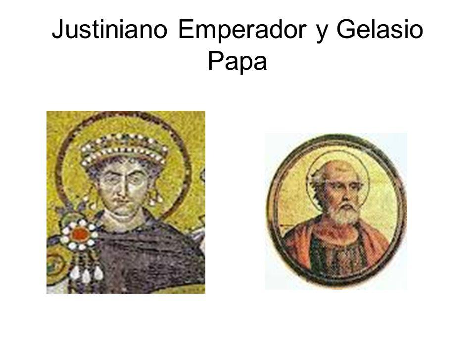 Justiniano Emperador y Gelasio Papa