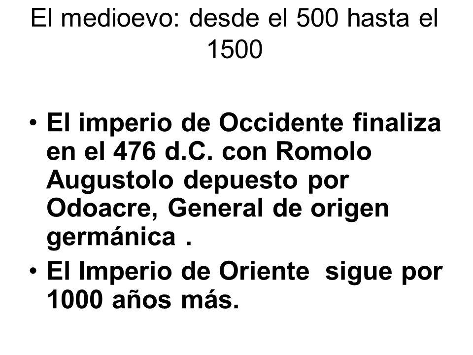 El medioevo: desde el 500 hasta el 1500