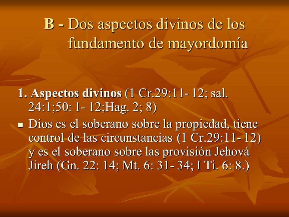 B - Dos aspectos divinos de los fundamento de mayordomía