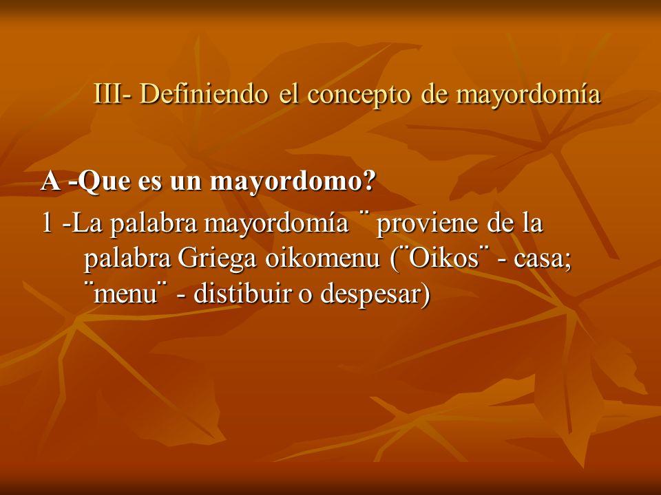 III- Definiendo el concepto de mayordomía