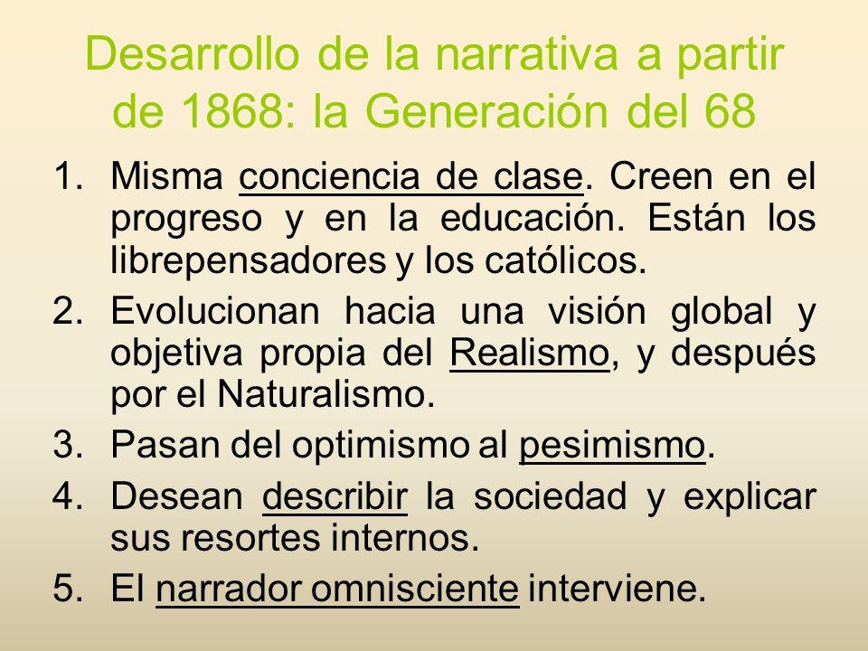 Desarrollo de la narrativa a partir de 1868: la Generación del 68