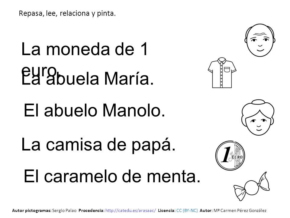 La moneda de 1 euro. La abuela María. El abuelo Manolo.
