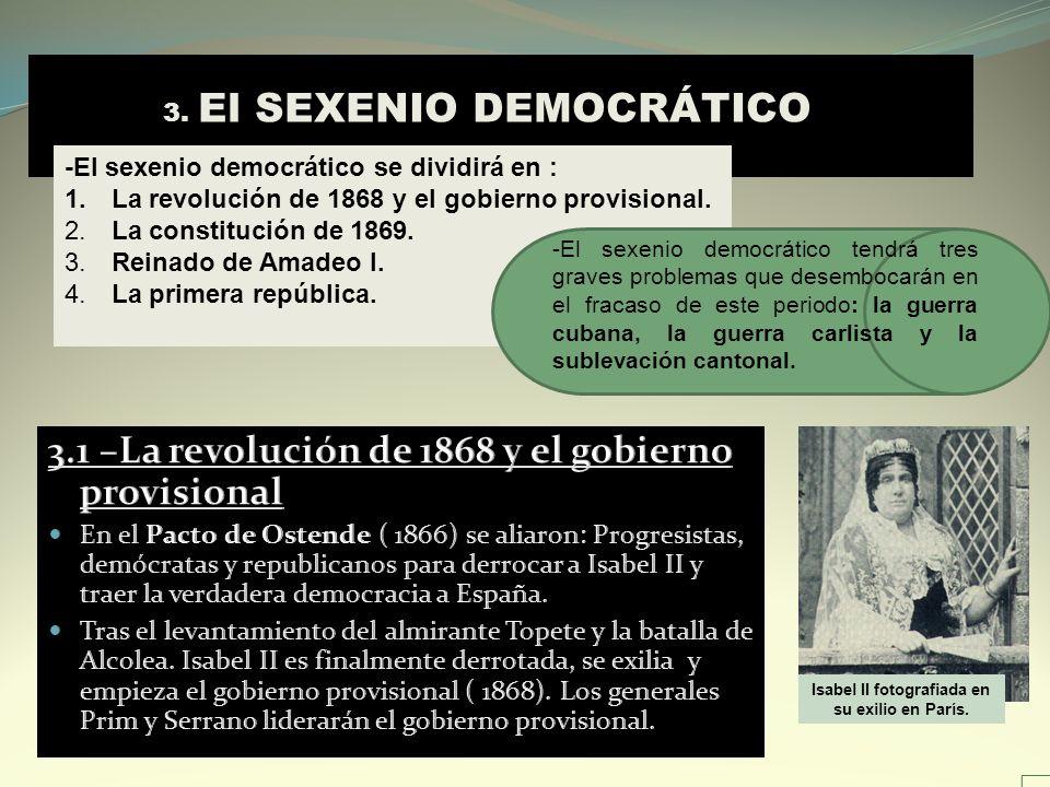 3.1 –La revolución de 1868 y el gobierno provisional