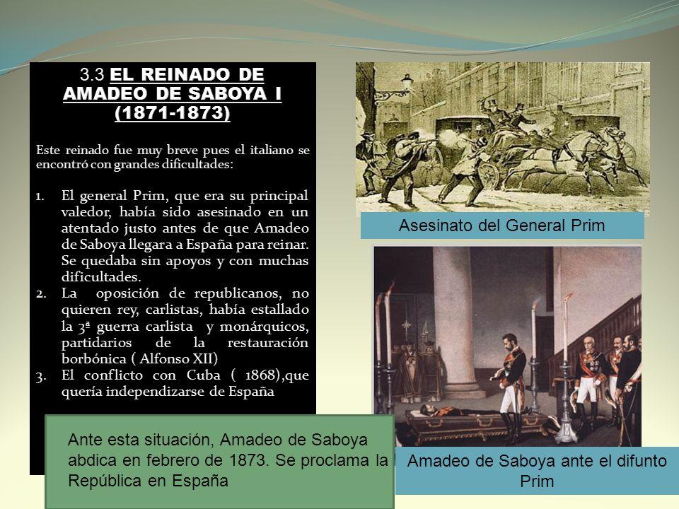 3.3 EL REINADO DE AMADEO DE SABOYA I (1871-1873)