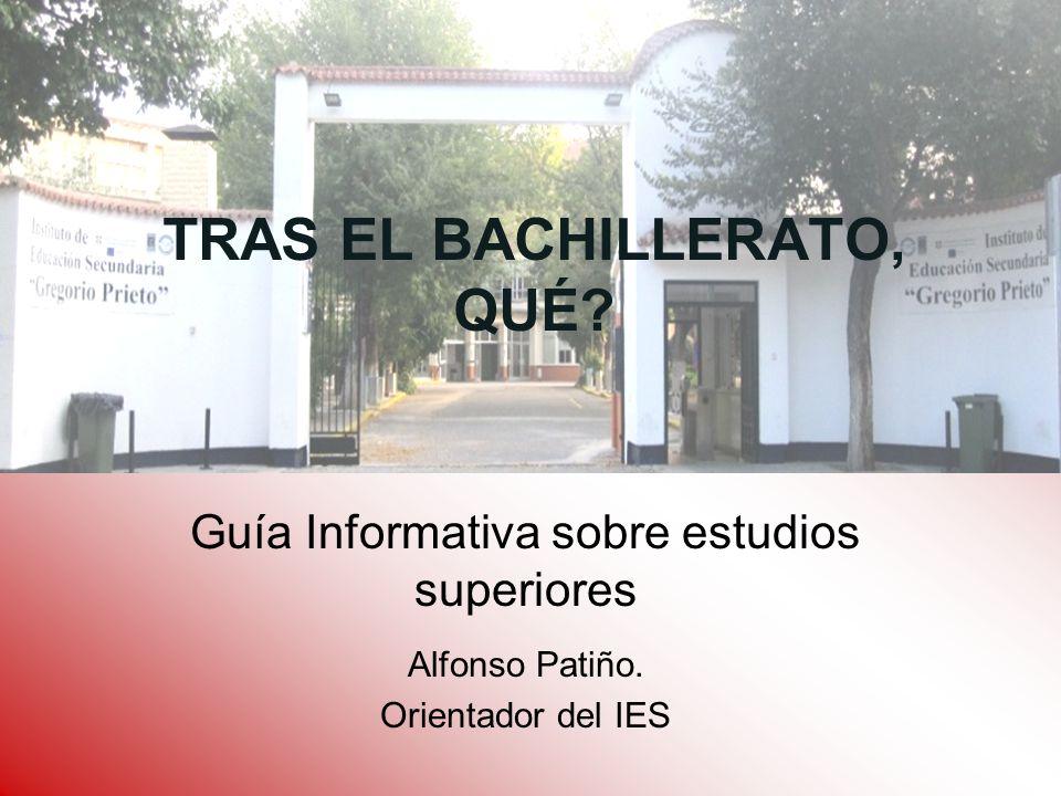 TRAS EL BACHILLERATO, QUÉ