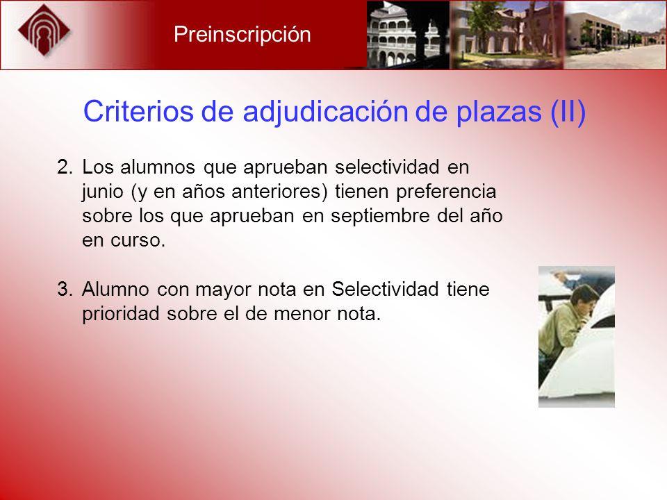 Criterios de adjudicación de plazas (II)