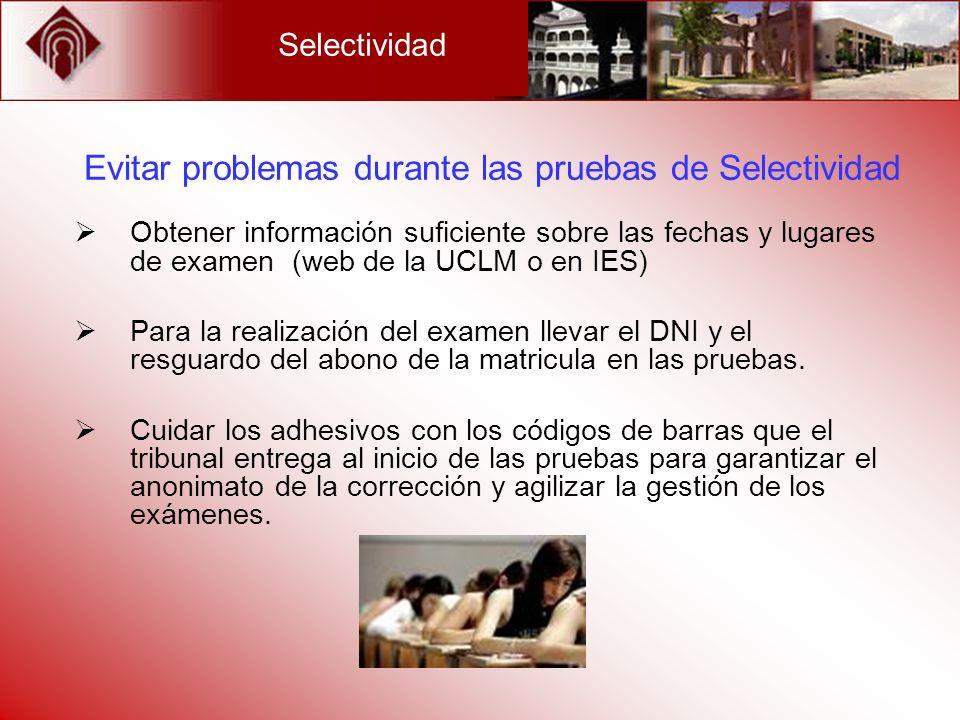 Evitar problemas durante las pruebas de Selectividad