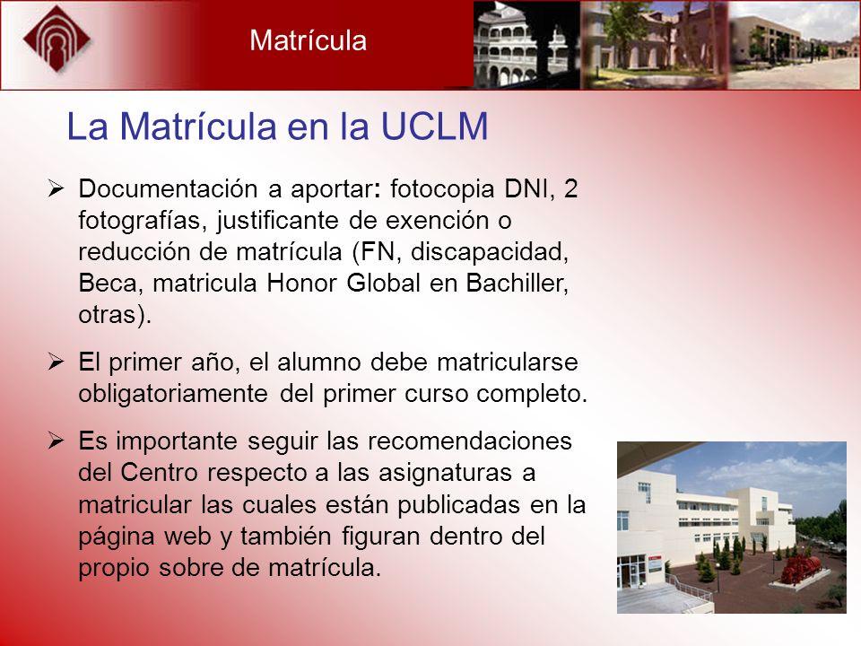 La Matrícula en la UCLM Matrícula