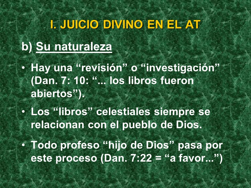 I. JUICIO DIVINO EN EL AT b) Su naturaleza