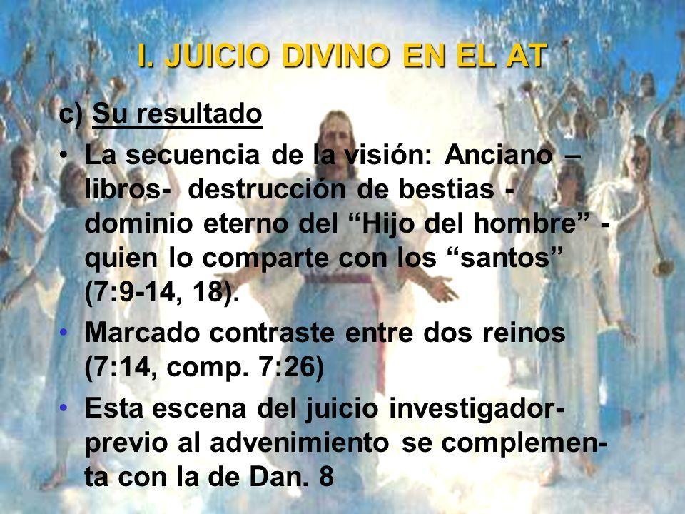 I. JUICIO DIVINO EN EL AT c) Su resultado