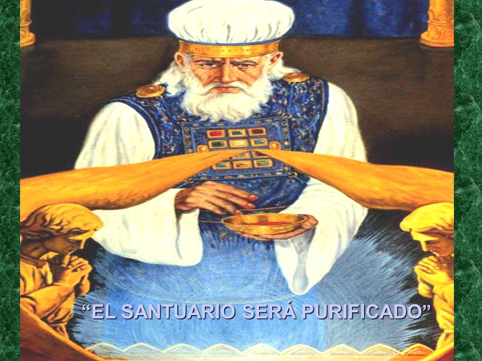 EL SANTUARIO SERÁ PURIFICADO
