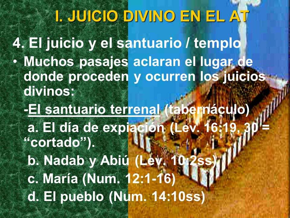 I. JUICIO DIVINO EN EL AT 4. El juicio y el santuario / templo