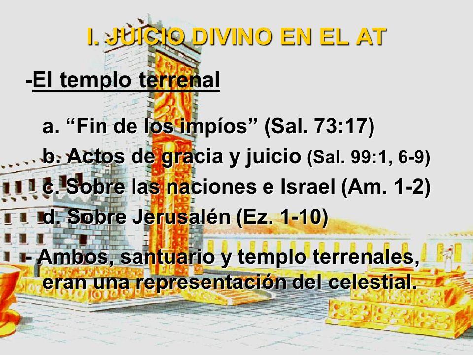 I. JUICIO DIVINO EN EL AT -El templo terrenal