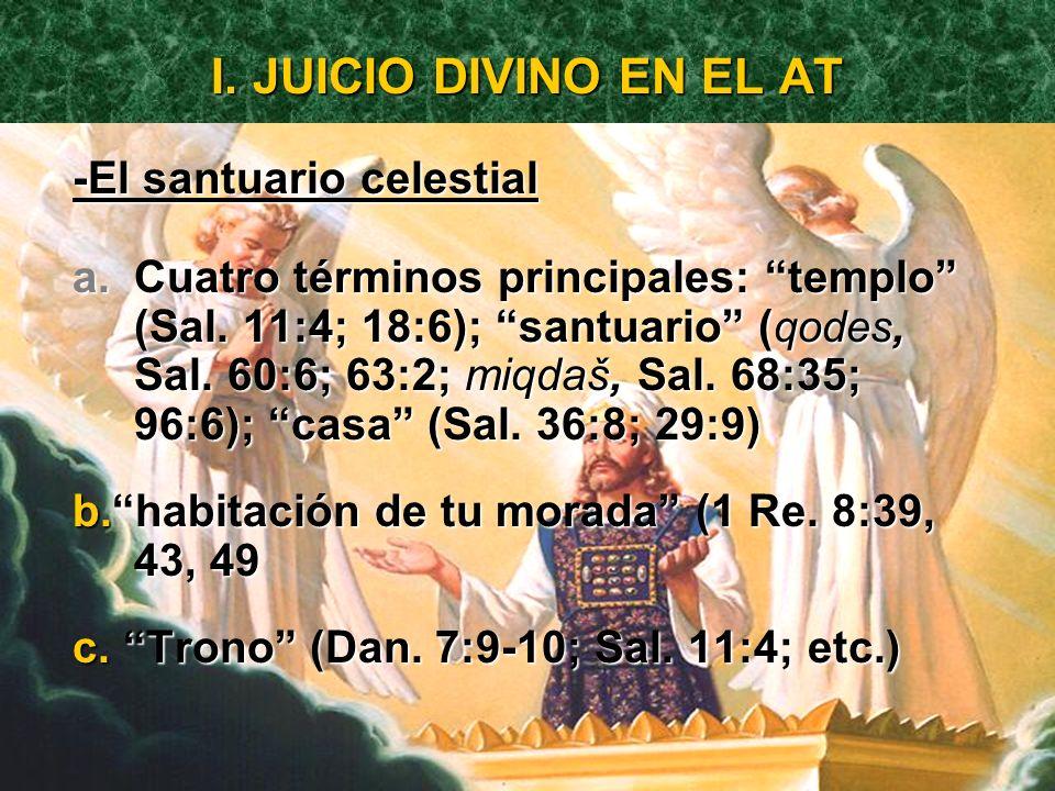 I. JUICIO DIVINO EN EL AT -El santuario celestial