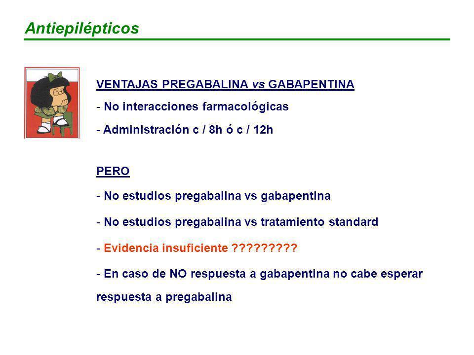 Antiepilépticos VENTAJAS PREGABALINA vs GABAPENTINA