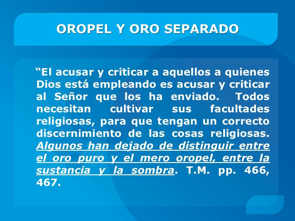 OROPEL Y ORO SEPARADO