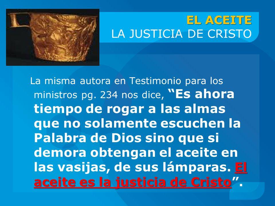 EL ACEITE LA JUSTICIA DE CRISTO