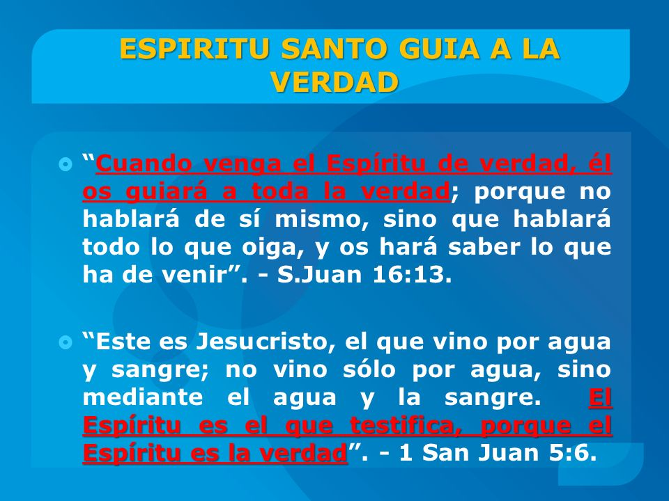 ESPIRITU SANTO GUIA A LA VERDAD
