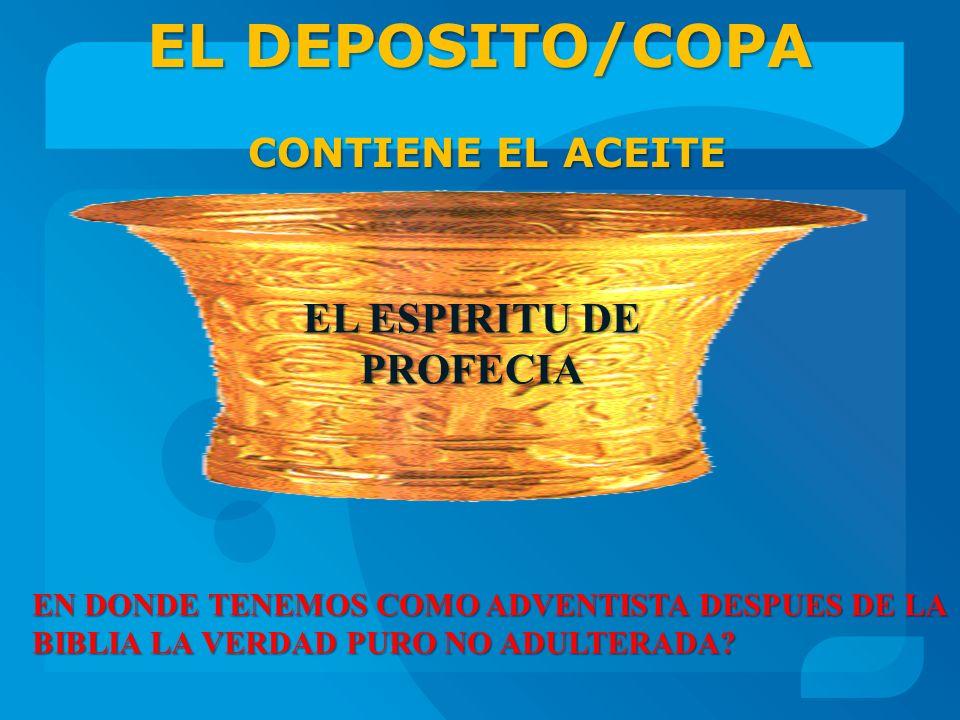 EL DEPOSITO/COPA CONTIENE EL ACEITE