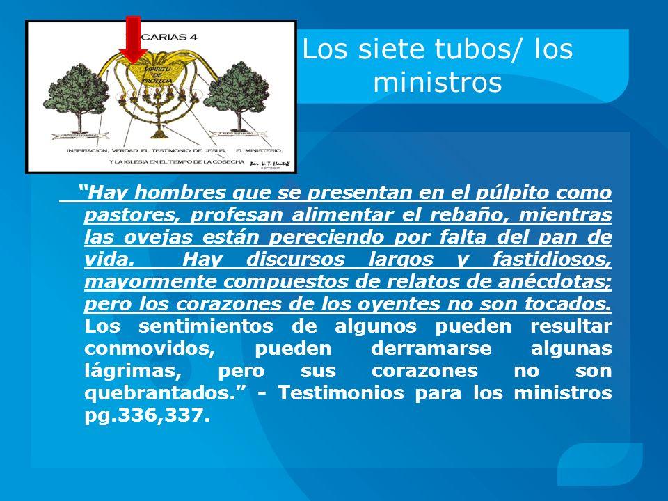 Los siete tubos/ los ministros