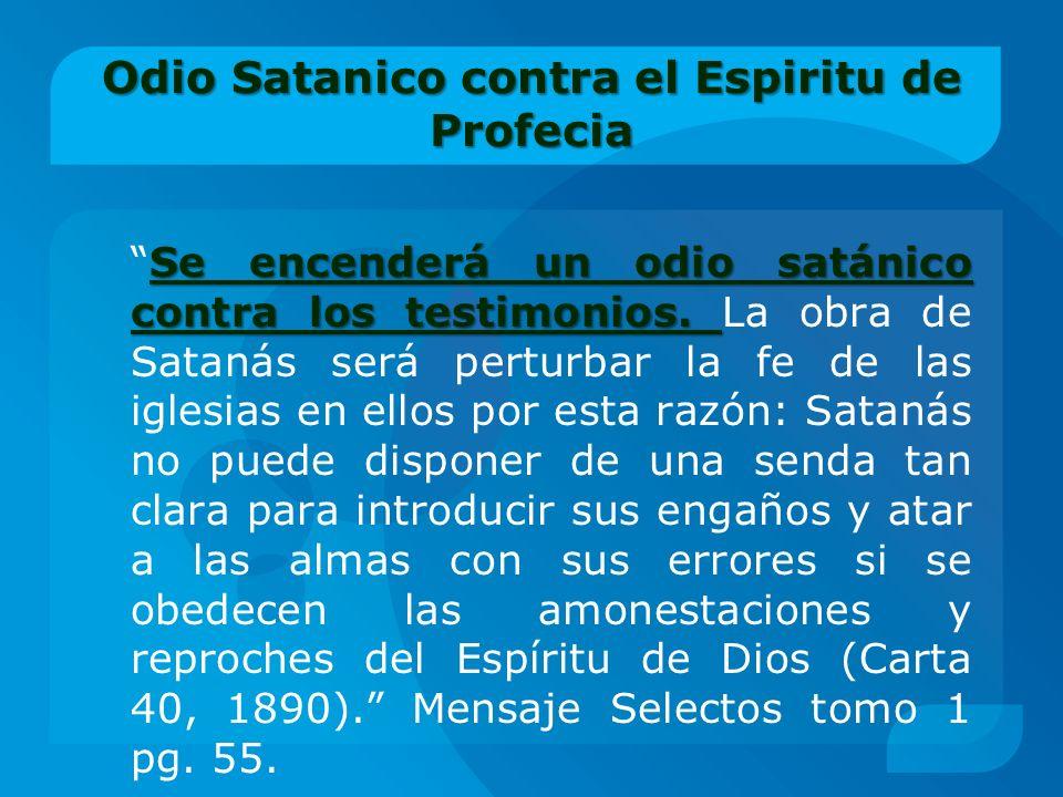 Odio Satanico contra el Espiritu de Profecia