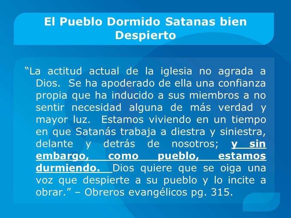 El Pueblo Dormido Satanas bien Despierto