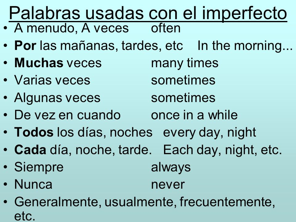 Palabras usadas con el imperfecto