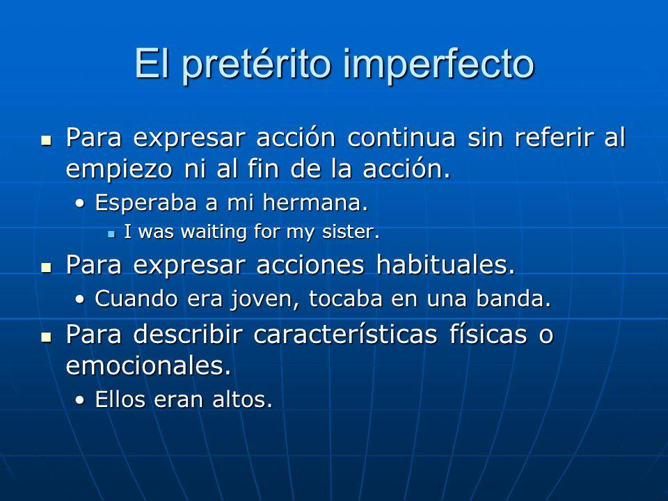 El pretérito imperfecto