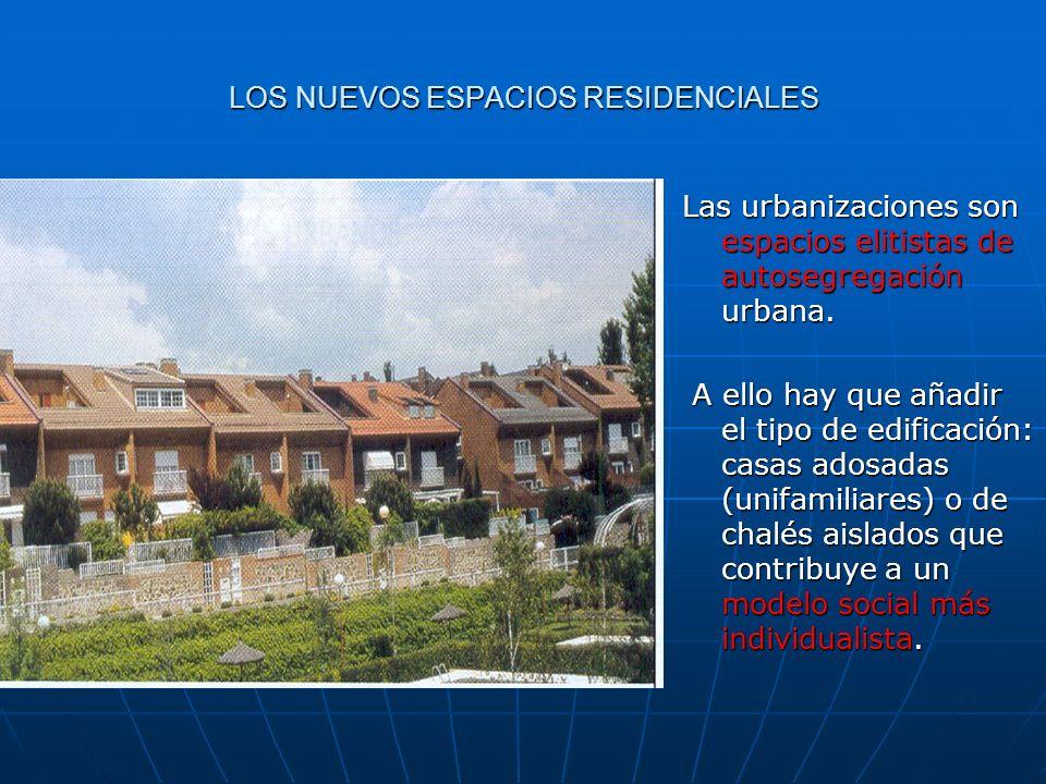 LOS NUEVOS ESPACIOS RESIDENCIALES