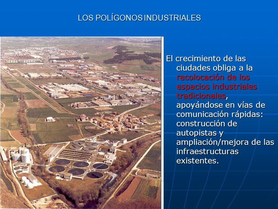 LOS POLÍGONOS INDUSTRIALES