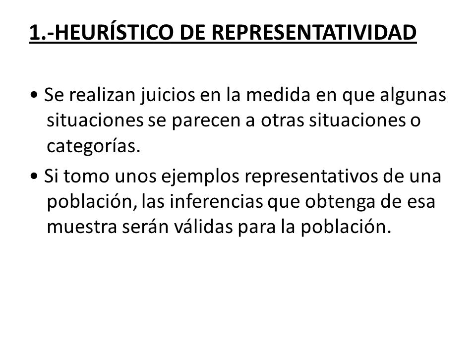 1.-HEURÍSTICO DE REPRESENTATIVIDAD
