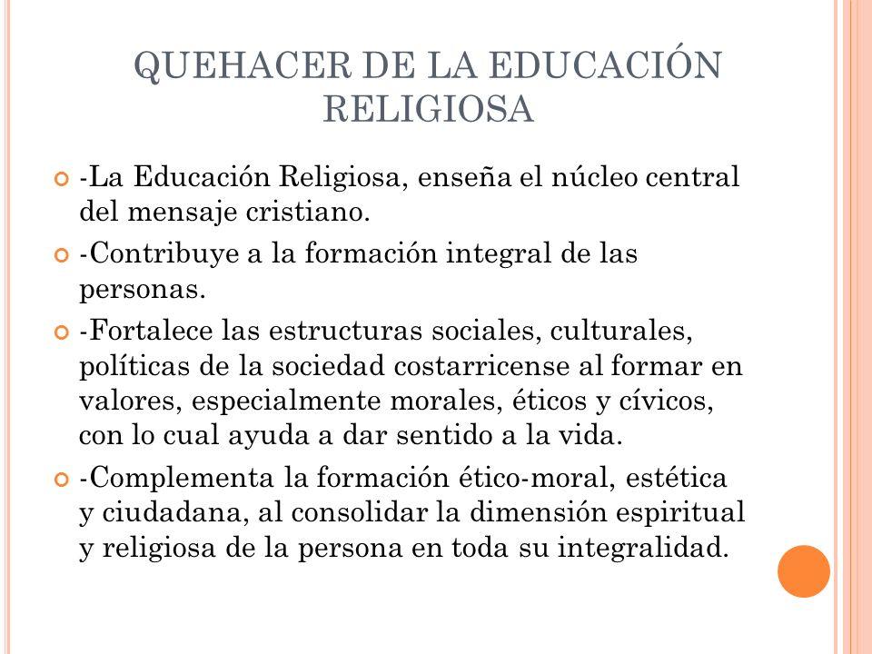 QUEHACER DE LA EDUCACIÓN RELIGIOSA