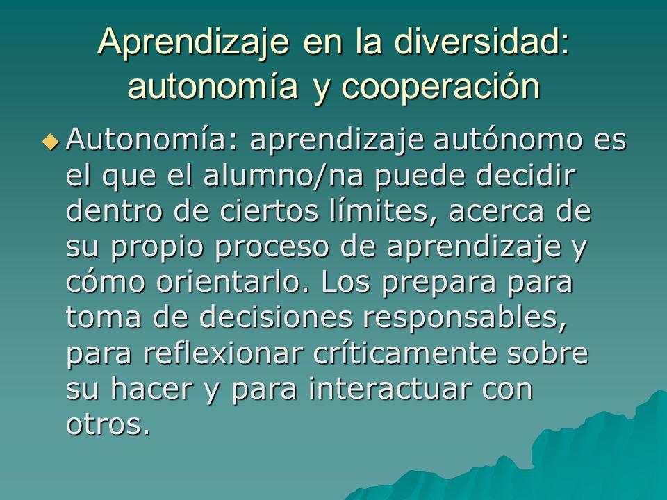 Aprendizaje en la diversidad: autonomía y cooperación