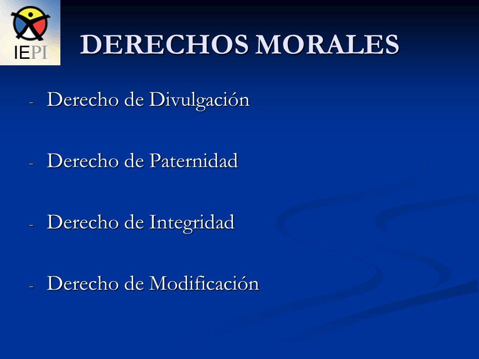 DERECHOS MORALES Derecho de Divulgación Derecho de Paternidad