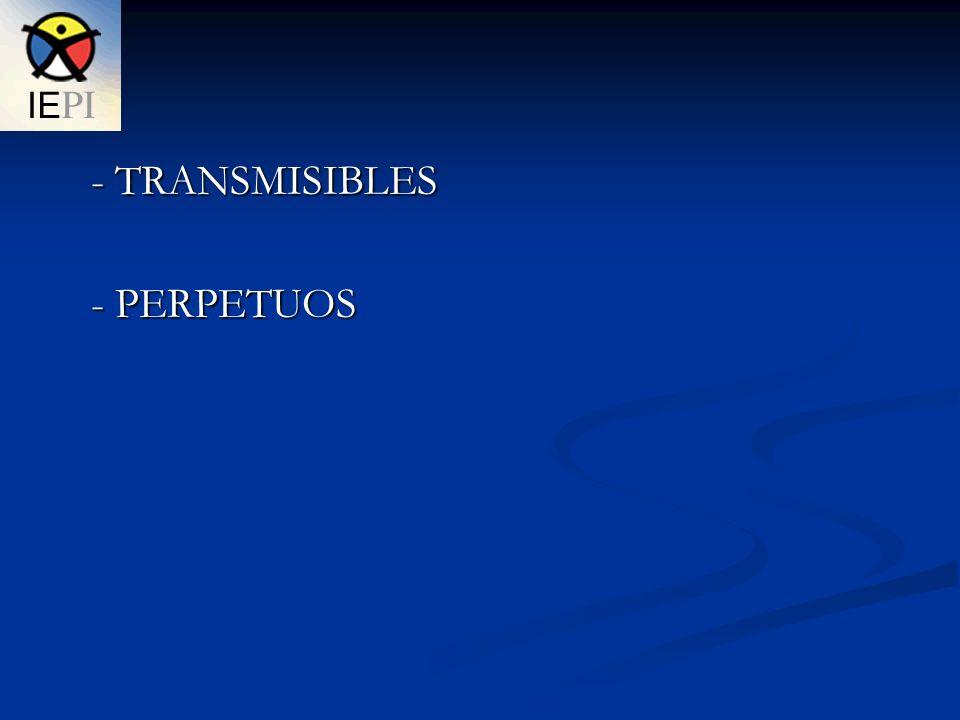- TRANSMISIBLES - PERPETUOS