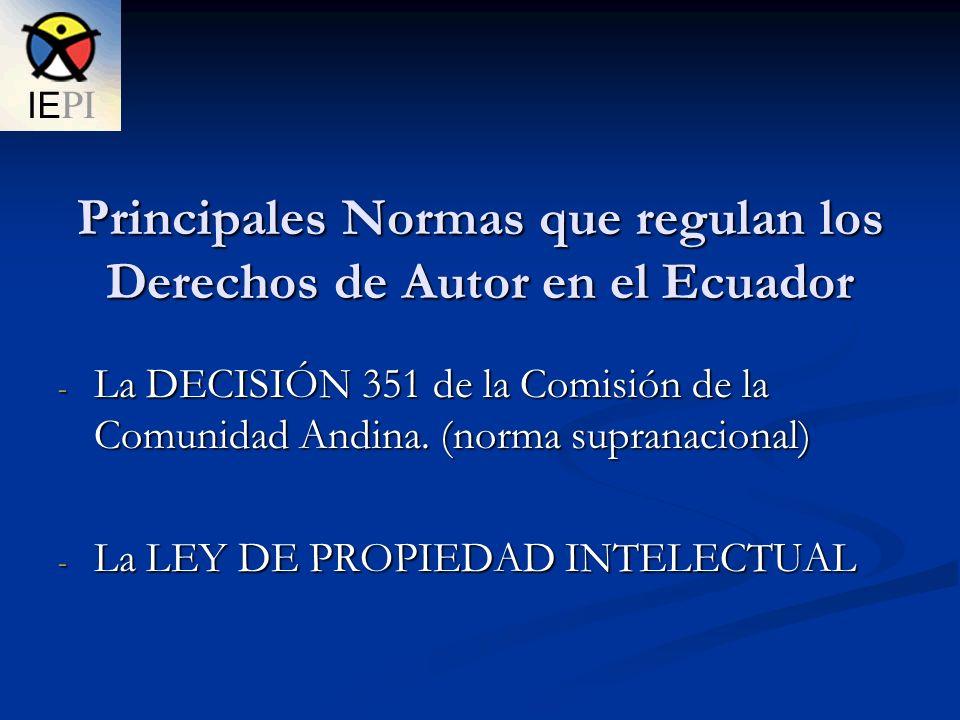Principales Normas que regulan los Derechos de Autor en el Ecuador