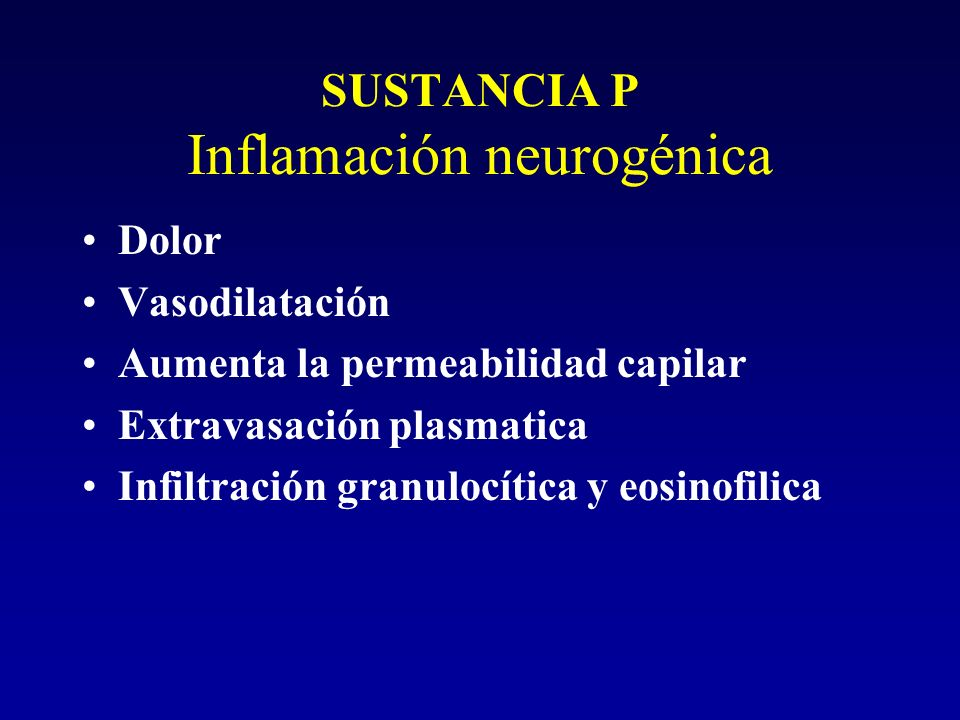 SUSTANCIA P Inflamación neurogénica