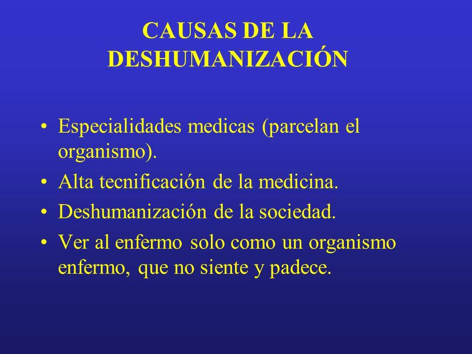 CAUSAS DE LA DESHUMANIZACIÓN