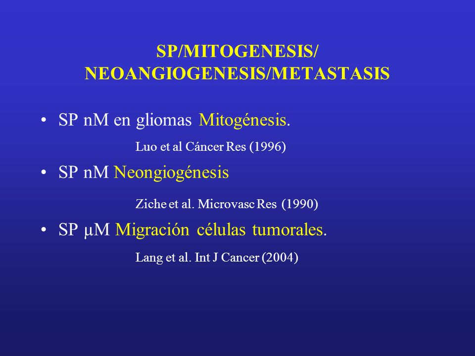 SP/MITOGENESIS/ NEOANGIOGENESIS/METASTASIS