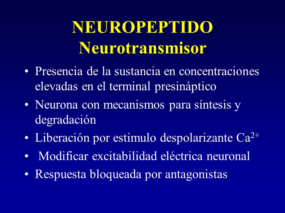 NEUROPEPTIDO Neurotransmisor