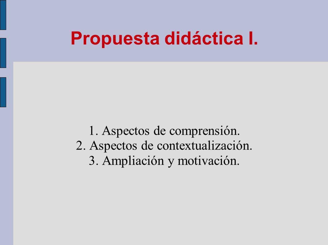 Propuesta didáctica I. 1. Aspectos de comprensión.