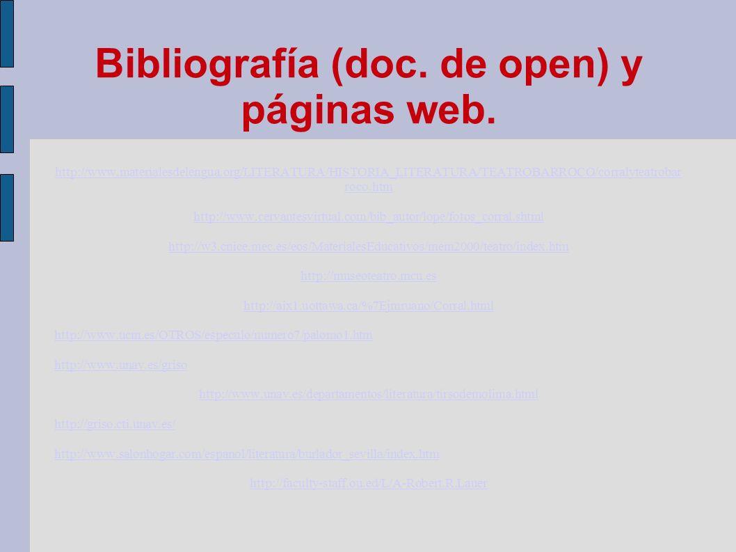 Bibliografía (doc. de open) y páginas web.