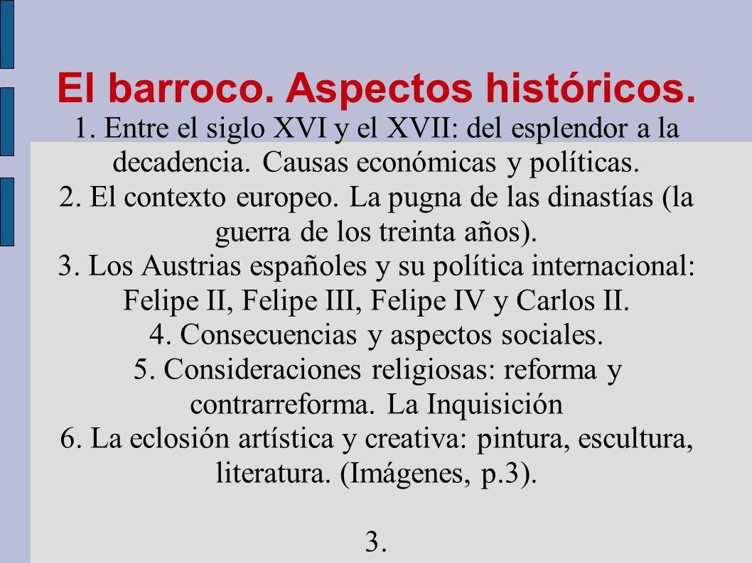 El barroco. Aspectos históricos.