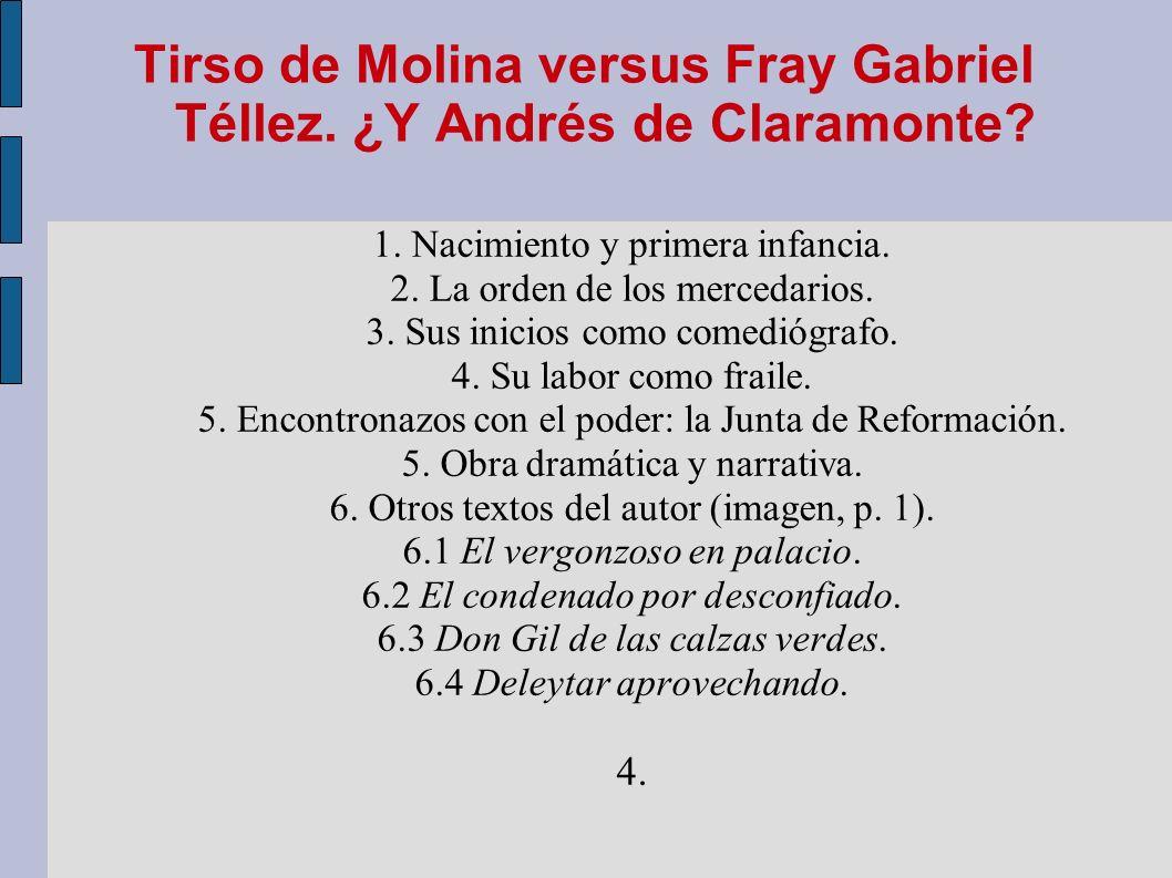 Tirso de Molina versus Fray Gabriel Téllez. ¿Y Andrés de Claramonte
