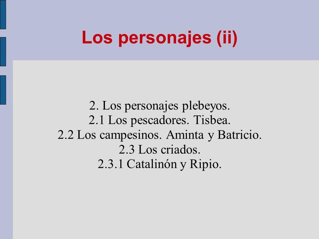 Los personajes (ii) 2. Los personajes plebeyos.