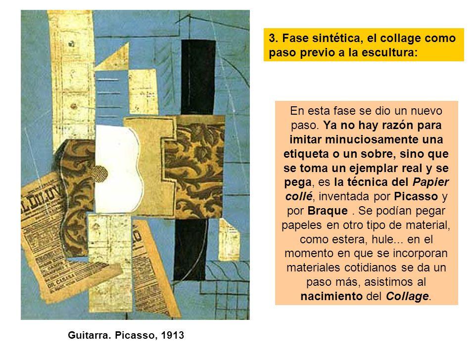 3. Fase sintética, el collage como paso previo a la escultura: