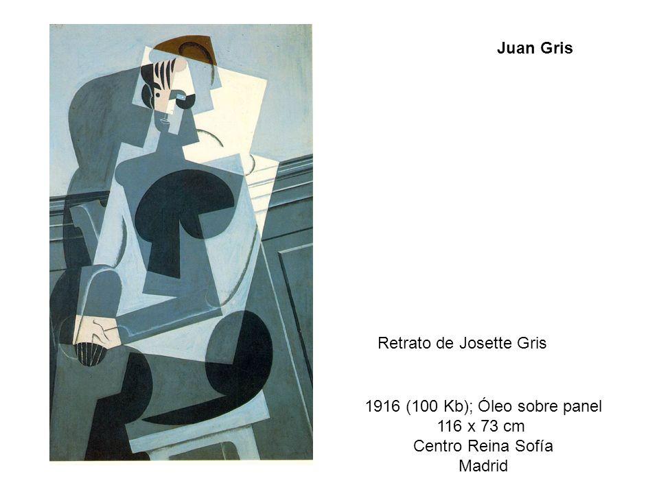 Juan GrisRetrato de Josette Gris. 1916 (100 Kb); Óleo sobre panel. 116 x 73 cm. Centro Reina Sofía.