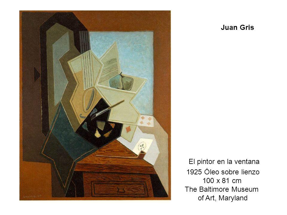 Juan GrisEl pintor en la ventana.1925 Óleo sobre lienzo.